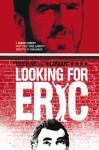 Looking for Eric - Paul Laverty, Joss Barratt, Ian Daley