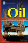 Oil: An Overview of the Petroleum Industry - Robert Grace