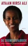 De zoontjesfabriek: Over vrouwen, islam en integratie - Ayaan Hirsi Ali