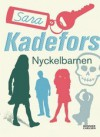 Nyckelbarnen - Sara Kadefors