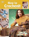 How To Crochenit - Carolyn Christmas, Laura Scott, Mary Middleton