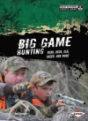 Big Game Hunting: Bear, Deer, Elk, Sheep, and More - Tom Carpenter