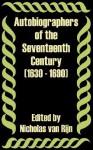 Autobiographers of the Seventeenth Century (1630 - 1690) - Nicholas Van Rijn