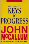 THE Complete Keys to Progress - John McCallum, Randall J. Strossen