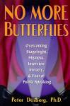 No More Butterflies - Peter Desberg