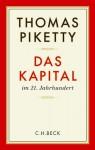 Das Kapital im 21. Jahrhundert - Thomas Piketty, Ilse Utz, Stefan Lorenzer