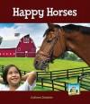 Happy Horses - Colleen Dolphin