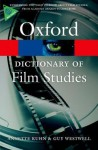 A Dictionary of Film Studies (Oxford Paperback Reference) - Annette Kuhn, Guy Westwell