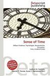 Sense of Time - Lambert M. Surhone, VDM Publishing, Susan F. Marseken