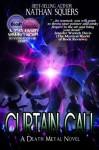 Curtain Call: A Death Metal Novel - Nathan Squiers