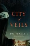 City of Veils: A Novel (Nayir al-Sharqi, #2) - Zoë Ferraris