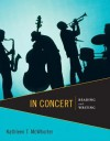 In Concert: An Integrated Approach to Reading and Writing - Kathleen T. McWhorter