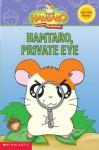 Hamtaro, Private Eye (A Hamtaro Ham-Ham Reader) - Frances Ann Ladd, Robin Cuddy, Ritsuko Kawai
