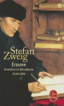Erasme - Stefan Zweig