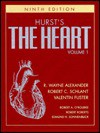 Hurst's the Heart, Arteries and Veins - Wayne Alexander, Robert C. Schlant, Valentin Fuster