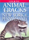 Animal Tracks of New York & Pennsylvania (Animal Tracks Guides) - Tamara Eder