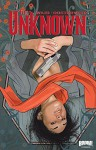 The Unknown Vol. 1: Collected Edition - Mark Waid, Minck Oosterveer