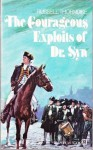 The Courageous Exploits of Doctor Syn - Russell Thorndike