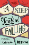 A Step Toward Falling - Cammie McGovern