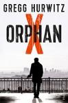 Orphan X: Thriller (Evan Smoak 1) - Gregg Hurwitz, Mirga Nekvedavicius