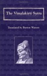 The Vimalakirti Sutra - Burton Watson