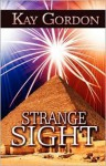 Strange Sight - Kay Gordon