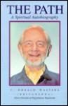 The Path: Autobiography of a Western Yogi - Swami Kriyananda, J. Donald Walters