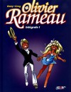 Olivier Rameau (Intégrale, #1) - Dany, Greg