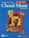 Experiencing Choral Music, Proficient: Tenor/Bass: Grades 9-12 - Hal Leonard Publishing Company