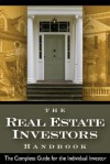 The Real Estate Investor's Handbook: The Complete Guide for the Individual Investor - Steven D. Fisher