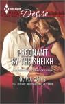 Pregnant by the Sheikh - Olivia Gates