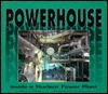 Powerhouse: Inside a Nuclear Power Plant - Charlotte Wilcox, Jerry Boucher