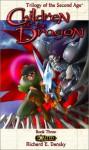 Exalted Children of the Dragon - Richard Dansky