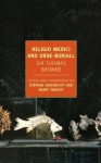 Religio Medici and Urne-Buriall (New York Review Books Classics) - Thomas Sir Browne, Stephen Greenblatt, Ramie Targoff