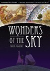 Wonders of Nature: Natural Phenomena in Science and Myth [4-book set]: Wonders of the Sky by Tamra Andrews Wonders of the Air by Tamra Andrews Wonders ... Natural Phenomena in Science and Myth) - Tamra Andrews, Kendall Haven