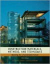 Construction Materials, Methods and Techniques: Building for a Sustainable Future - William P. Spence, Eva Kultermann