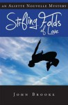 Stifling Folds of Love: An Aliette Nouvelle Mystery - John Brooke