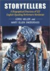 Storytellers: A Biographical Directory Of 120 English Speaking Performers Worldwide - Corki Miller, Mary Ellen Snodgrass