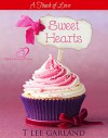 Sweet Hearts - T Lee Garland