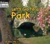 Let's Go to a Park - Mary Hill