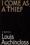 I Come as a Thief - Louis Auchincloss