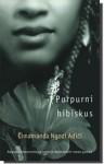 Purpurni hibiskus - Tatjana Bižić, Chimamanda Ngozi Adichie
