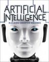 Artificial Intelligence: Building Smarter Machines - Stephanie Sammartino McPherson
