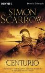 Centurio - Simon Scarrow, Barbara Ostrop