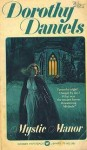 Mystic Manor - Dorothy Daniels