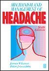 Mechanism and Management of Headache - Peter J. Goadsby