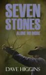 Seven Stones, Vol 1: Alone No More - Dave Higgins