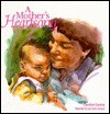 A Mother's Heartsong - Carolyn Larsen, Lois Rosio Sprague