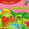 Gąsieniczka - Renata Opala, Opala Renata