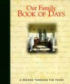 Our Family Book of Days: A Record Through the Years - Kathleen Finley, Kathleen Mulhern